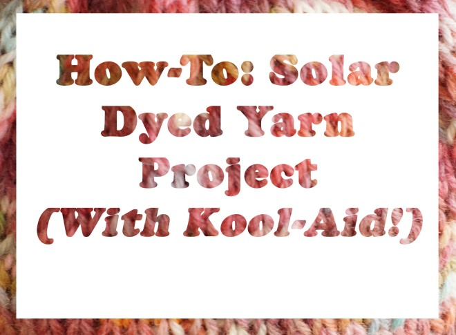 Dyed Yarn Project