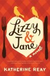 Lizzy and Jane by Katherine Reay
