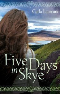 Five Days in Skye by Carla Laureano - mini review