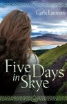 Five Days in Skye by Carla Laureano - mini review
