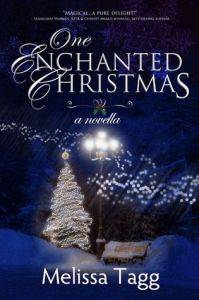 One Enchanted Christmas by Melissa Tagg, mini review