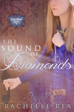"""Review & Author Interview: """"The Sound of Diamonds"""" by RachelleRea"""