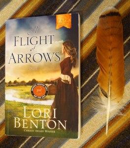 A Flight of Arrows by Lori Benton (ARC)