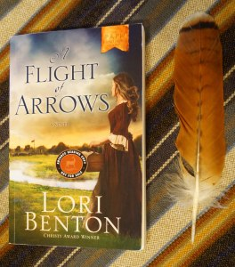 A Flight of Arrows by Lori Benton (ARC)