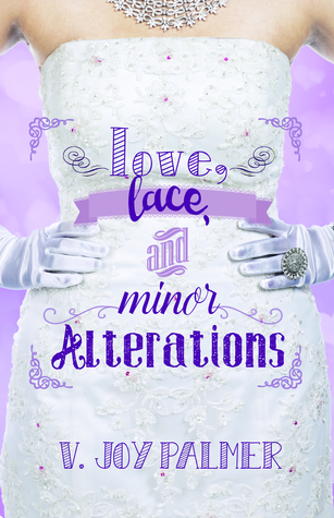 "Review & Author Interview: ""Love, Lace, and Minor Alterations"" by V. Joy Palmer"