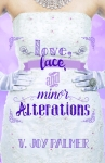 love-lace-and-minor-alterations-by-v-joy-palmer