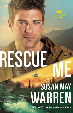 Rescue Me by Susan May Warren.jpg