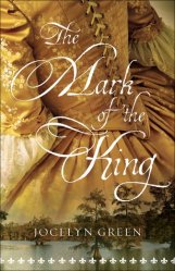 the-mark-of-the-king-by-jocelyn-green