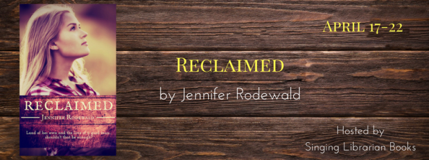 "Review+Book Snippet: ""Reclaimed"" by Jennifer Rodewald ~ Blog Tour"