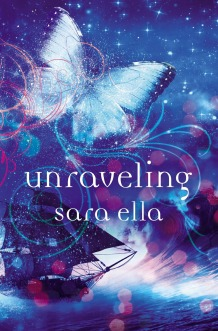 cover - Unraveling by Sara Ella