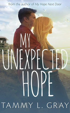 My Unexpected Hope by Tammy L. Gray