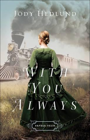 With You Always by Jody Hedlund.jpg