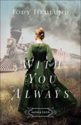 With You Always by Jody Hedlund