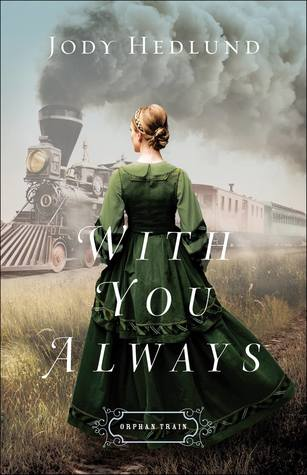 With You Always by Jody Hedlund.jpg