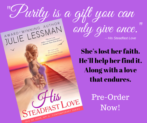 "Review: ""His Steadfast Love"" by Julie Lessman + Book Snippet & GIVEAWAY ~Blog Tour"