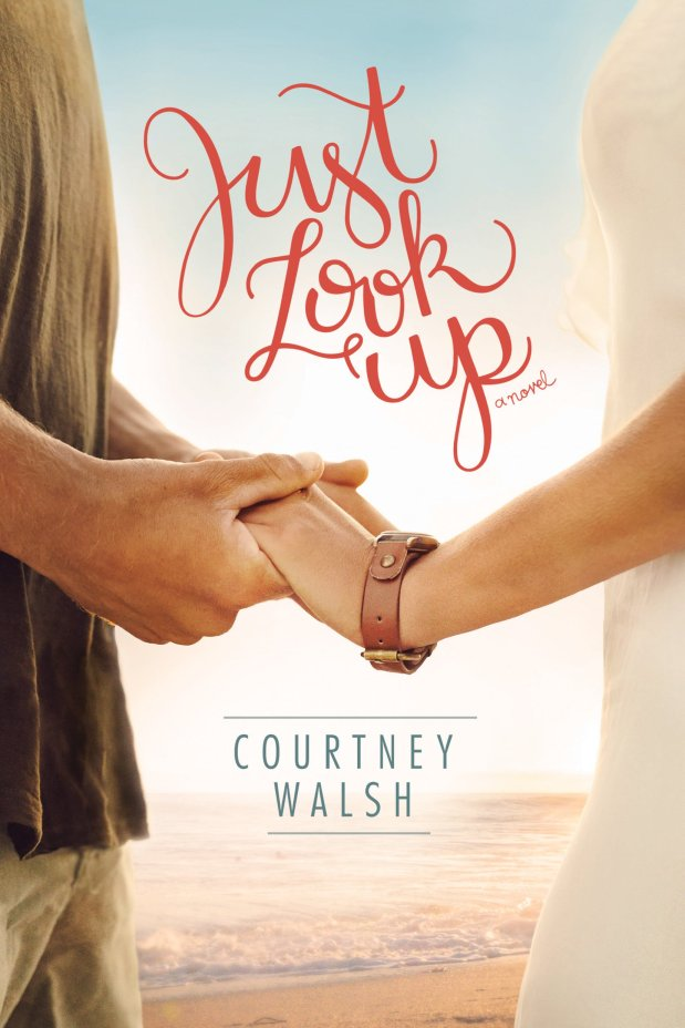 "Review: ""Just Look Up"" by Courtney Walsh"