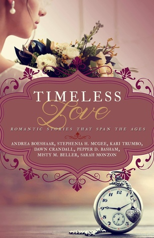 Timeless Love Novella Collection