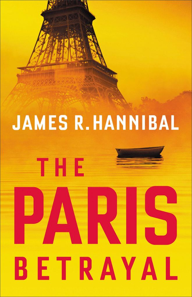 Cover of The Paris Betrayal showing the Eiffel tower with a boat in the foreground